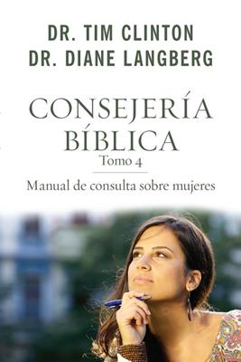 Consejeria Biblica/Manual De Consulta Sobre Mujeres/Tomo 04 (Rústica)
