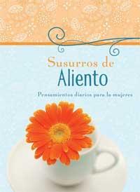 Susurros De Aliento/Pensamientos Diarios Para Las Mujeres (Rústica) [libro de bolsillo]