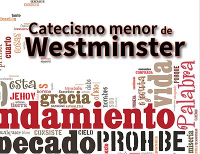 Catecismo Menor De Westminster (Rústica) [Cartilla]