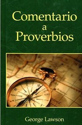 Comentario A Proverbios (Tapa Dura)