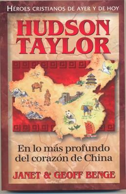 Peripecia En La China/ Hudson Taylor/ Serie Heroes Cristianos