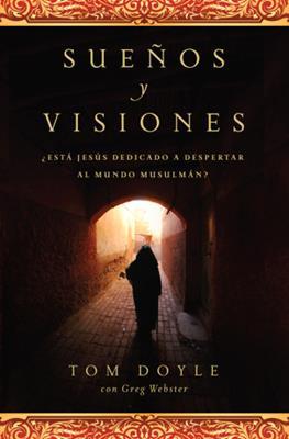 Sueños Y Visiones (Rustica) [Libro]
