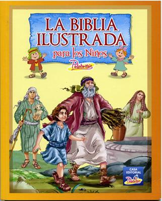 La Biblia Ilustrada (Rústica) [Biblia]