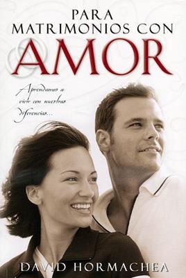 Para matrimonios con amor (Rústica) [Libro]