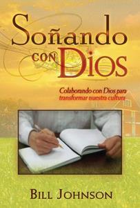 Soñando Con Dios (Rústica)
