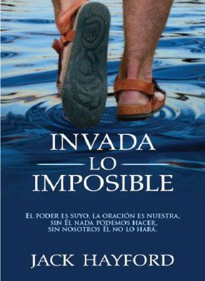 Invada Lo Imposible (Rústica)