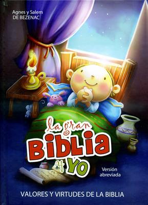 Gran Biblia Y Yo Valores Y Virtudes De La Biblia (Rustica) [Libro]