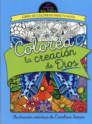 Colorea La Creación de Dios (Rustica) [Libro]