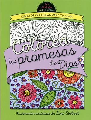 Colorea Las Promesas de Dios (Rustica) [Libro]