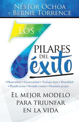7 Pilares Del Exito Los (Rustica) [Libro]