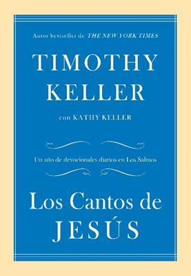 Los Cantos De Jesus (Rustica) [Libro]