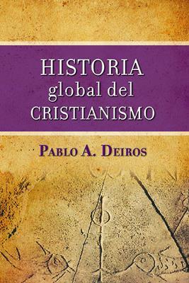 Historia Global Del Cristianismo (Rústica)