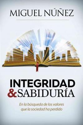 Vivir Con Integridad Y Sabiduria (Rústica) [Libro]