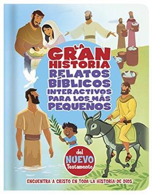 Gran Historia Relatos Biblicos Interactivos Para Los Mas Pequenos NT (tapa Dura)