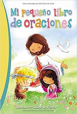 Mi Pequeño Libro De Oraciones (Tapa Dura)