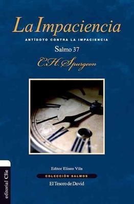 Impaciencia La (Rústica) [Libro]