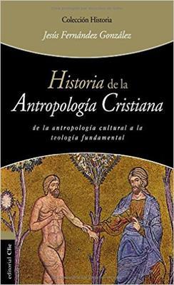 Historia De La Antropologia Cristiana