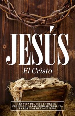Jesus El Cristo (Rústica) [Libro]