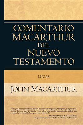Comentario MacArthur del Nuevo Testamento - Lucas (Tapa dura) [Comentario]