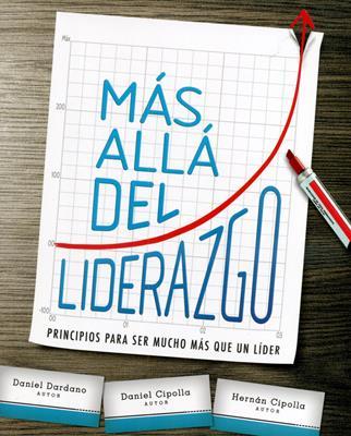 Mas Alla Del Liderazgo (Rústica) [Libro]