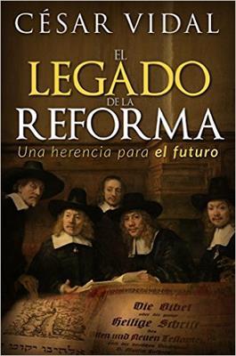 EL Legado De La Reforma