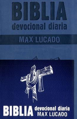 Biblia Devocional Max Lucado -  Azul (Imitación Piel) [Biblias]
