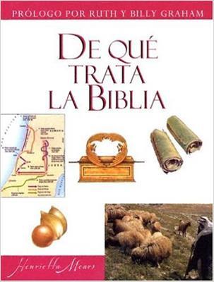 De Que Trata La Biblia (Tapa Dura)