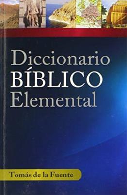 Diccionario Biblico Elemental (Rústica) [Diccionario]