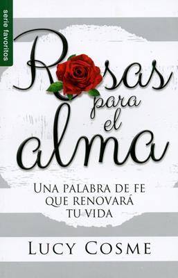 Rosas Para El Alma (Rústica) [Libro]