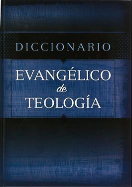 Diccionario Evangelico De Teologia (Tapa dura)