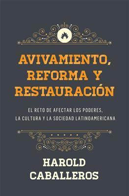 Avivamiento Reforma Y Restauracion (Rústica)