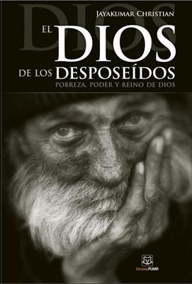 Dios De Los Desposeidos/El (Rústica)