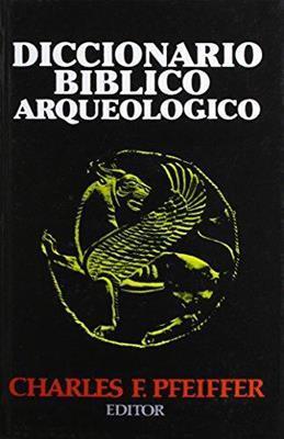 Diccionario Biblico Arqueologico (Tapa Dura)