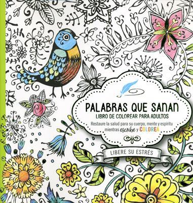 Palabras Que Sanan/Libro Para Colorear