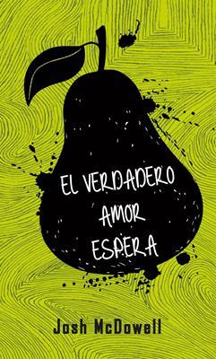 El Verdadero Amor Espera (Rústica) [Libro]