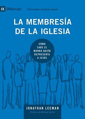 La Membresia De La Iglesia (Rústica)