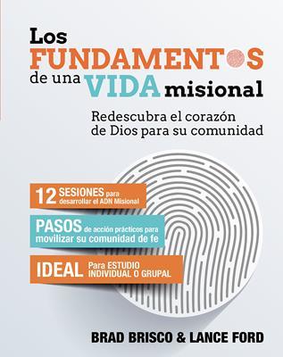 Los Fundamentos De Una Vida Misional (Tapa rústica suave)