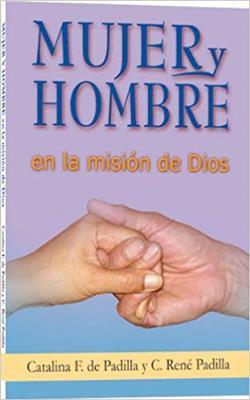 Mujer Y Hombre En La Misión De Dios (Rústica)