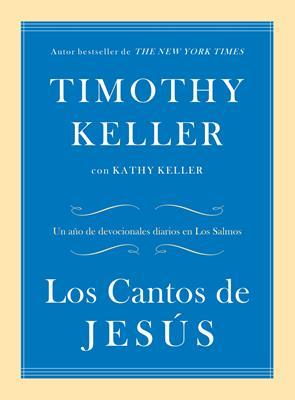 Los Cantos De Jesus (Tapa rústica suave)