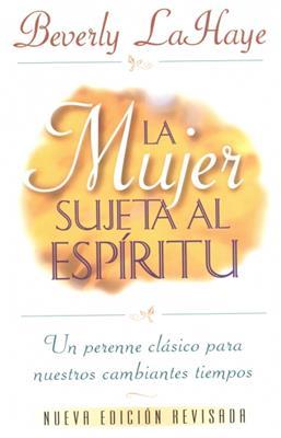 Mujer Sujeta Al Espiritu (Rústica)