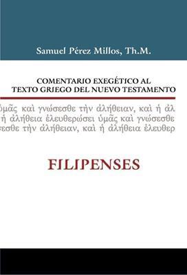 Comentario Exegético Al Texto Griego Del Nuevo Testamento: (Tapa dura)