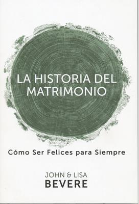 La Historia del Matrimonio (Rústica) [Libro]