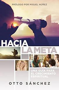 Hacia La Meta (Rústica)