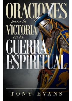 Oraciones Para La Victoria Espiritual (Rústica)
