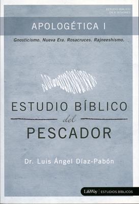 Apologética I - Estudio Bíblico Del Pescador (Rústica) [Cartilla]