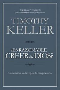 ¿Es Razonable Creer en Dios? (Rústica)