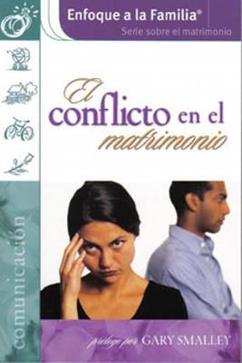 El conflicto en el matrimonio (Rústica)
