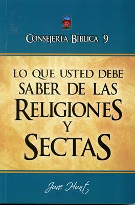 Consejería Bíblica 9 - Lo que usted debe saber sobre religiones y sectas (Rústica) [Libro]