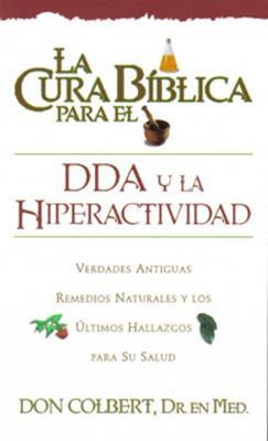 La cura bíblica para el DDA y la hiperactividad