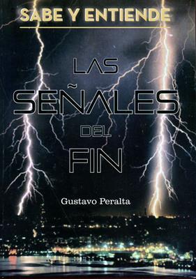 Las Señales Del Fin (Rústica) [Libro]